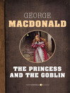 The Princess and the Goblin (eBook)